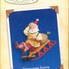 Hallmark Ornament ~ Toymaker Santa 2005 ~ Toymaker Santa series