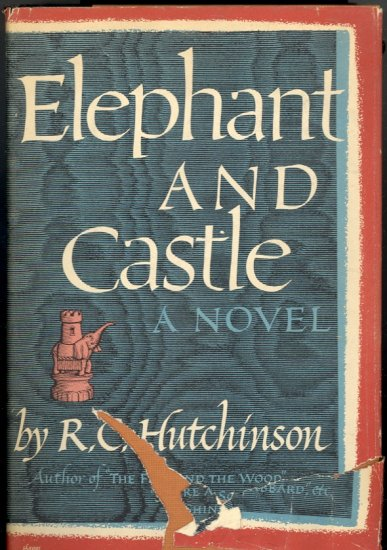 Elephant and Castle (A Reconstruction) by R. C. Hutchinson ~ Book ~ 1946