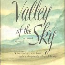 Valley of the Sky by Hobert Douglas Skidmore ~ Book ~ 1944
