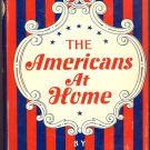 The Americans at Home by David Macrae ~ Book ~ 1952