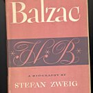 Balzac a biography by Stefan Zweig ~ Book ~ 1946