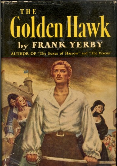 The Golden Hawk by Frank Yerby ~ Book ~ 1948