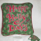 Happy Holly Days Needlepoint Pillow ~ NEW