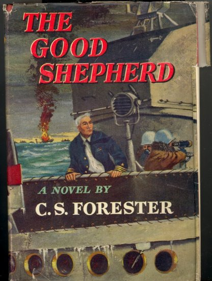 The Good Shepherd by C. S. Forester ~ Book ~ 1955