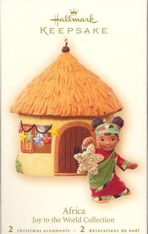Hallmark Ornament ~ Africa - Joy to the World Collection 2007