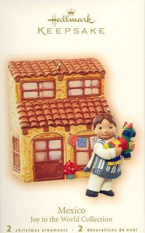 Hallmark Ornament ~ Mexico - Joy to the World Collection 2007