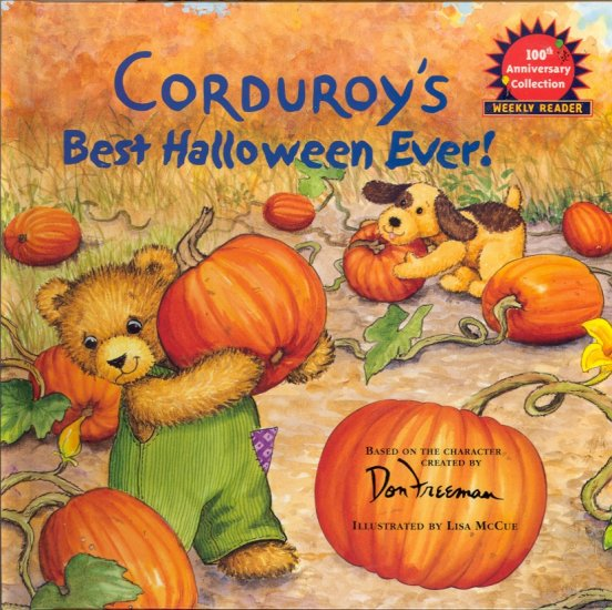 Corduroy�s Best Halloween Ever! ~ by Don Freeman ~ 2002 Children�s Book