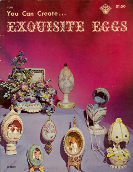 You Can Create Exquisite Eggs by RaNae Morris ~ 1972