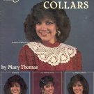 Crocheted Collars by Mary Thomas ~ 1986
