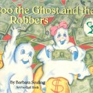 Boo the Ghost and the Robbers by Barbara Seuling ~ 1987 Paperback Book