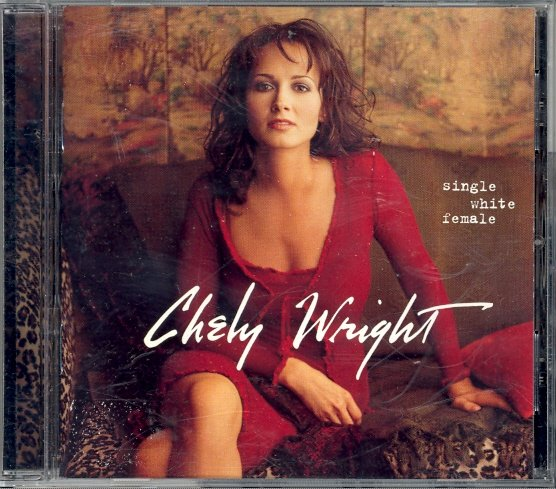 Single White Female by Chely Wright ~ CD 1999
