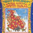 Christmas with Mary Engelbreit ~ Here Comes Santa Claus Book 2002