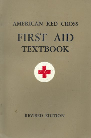 American Red Cross First Aid Texbook ~ 1945