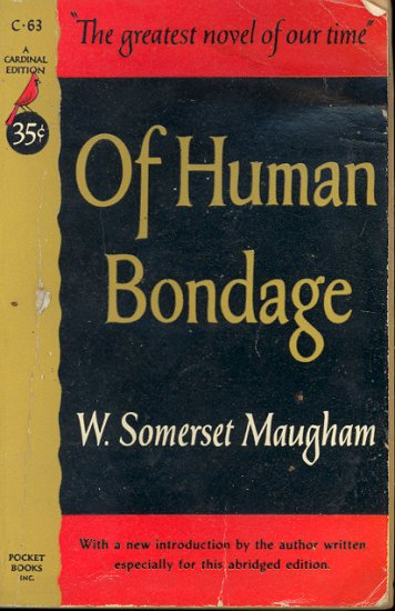 Of Human Bondage by W. Somerset Maugham ~ Book 1960