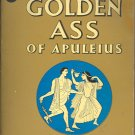 The Golden Ass of Apuleius by Robert Graves ~ Book 1952