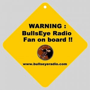 The BullsEye Radio Fan on Board sign !