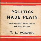 Politics Made Plain, T.L. HORABIN, Penguin Books , 1944