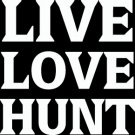 "(HNT1#86) 6"" white vinyl Live love hunt  deer hunter die cut decal sticker."