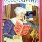 GOOD OLD DAYS MAGAZINE FEB 1991