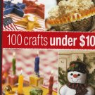 100 Crafts Under $10 Dollars-From Better Homes and Gardens