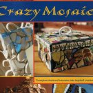 Crazy Mosaic-By Tracy Graivier Bell