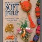 How to Make Soft Jewelry -Creative machine arts By Jackie Dodson