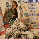 Quick Quilting Make a Quilt This Weekend By Barbara Johannah