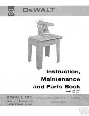 Dewalt 1501 1503 1511 1513 Radial Arm Saw Manual