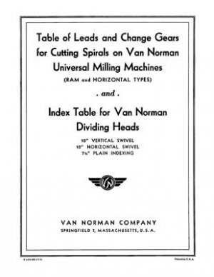 Van Norman Dividing Head Manuals for 10 and 7-1/2 In.