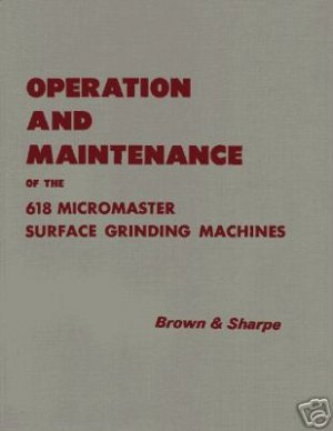 Brown & Sharpe 618 Micromaster Operators Manual