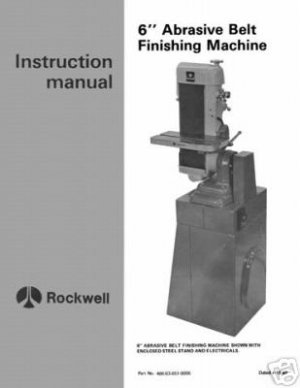 Rockwell 6 Inch Abrasive Belt Finishing Machine Manual