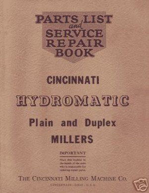Cincinnati Hydromatic Plain and Duplex Miller Manual