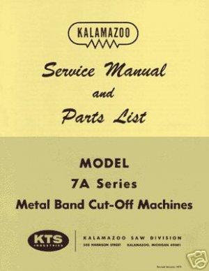 Kalamazoo Service & Parts Model 7A Bandsaw Manual