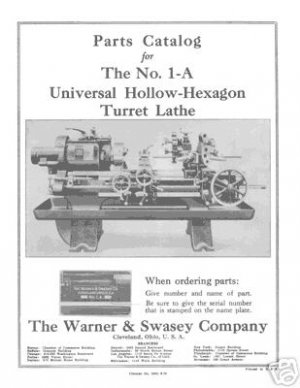 Warner & Swasey No. 1-A Universal Turret Lathe Manual