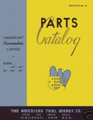 American Lathe Parts Manual 14 16 18 20 22 Inch