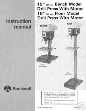 Rockwell 15 Inch 15-090 & 15-091Drill Press Manual