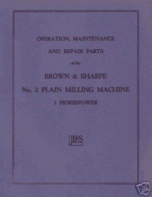 Brown & Sharpe No. 2 Plain 3HP Milling Machine Manual