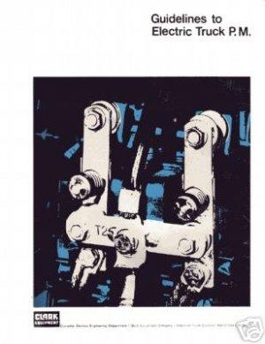Clark Electric Lift Maintenance Manual