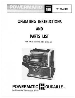 Powermatic Model 160 16 Inch Planer Manual