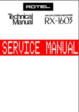 ROTEL RX -1603 RX1603  -= SERVICE MANUAL = - Paper