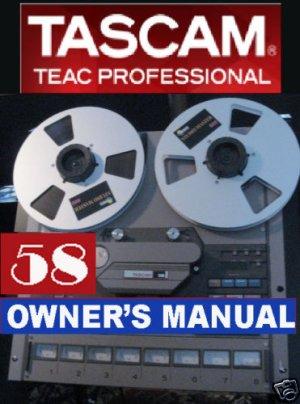TASCAM 58 - 8 track - REEL-to-REEL  * OWNER'S MANUAL