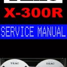 TEAC  X-300R  X300R  Reel-to-Reel  -= Service Manual =-