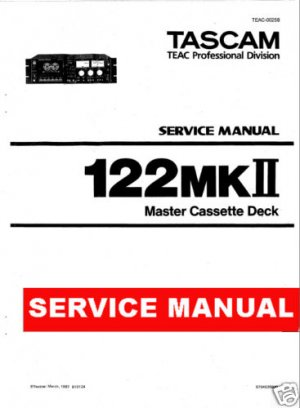 TASCAM 122 MkII master cassette Deck * SERVICE manual *