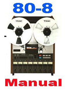 TASCAM 80-8  Reel-to-Reel * User Manual  w/ Schematics