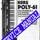 KORG POLY-61 Synth * SERVICE MANUAL -or- Owner's MANUAL