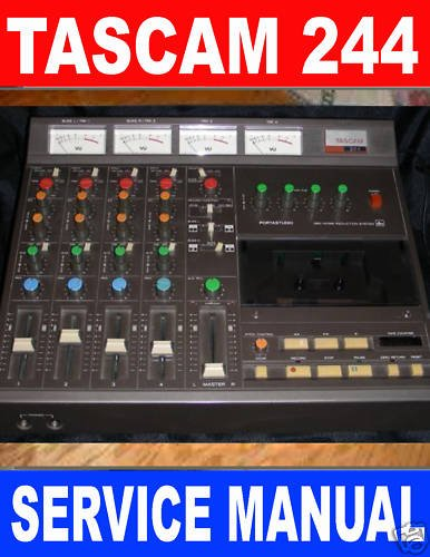 TASCAM PORTASTUDIO 244  * SERVICE MANUAL *