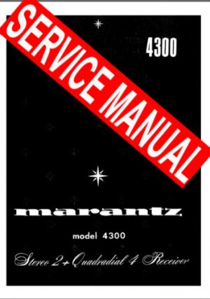 MARANTZ 4300  RECEIVER - SERVICE MANUAL -