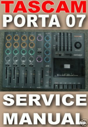 SERVICE MANUAL - TASCAM PORTA 07 *