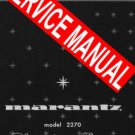 MARANTZ 2270  RECEIVER ~ REPAIR / SERVICE MANUAL -