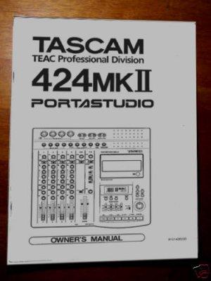 TASCAM PortaSTUDIO 424  MKII -- OWNERS MANUAL !PAPER!